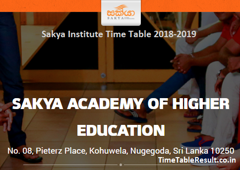Sakya Institute Time Table 2018